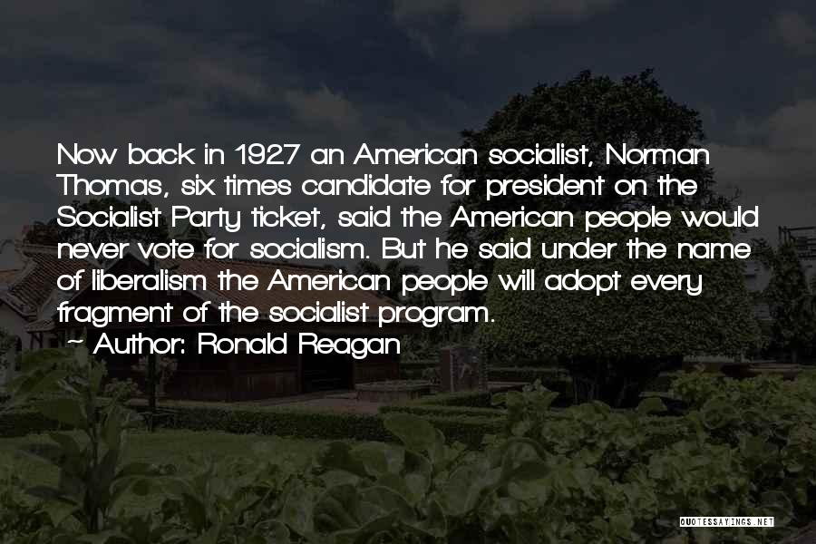 Socialism And Liberalism Quotes By Ronald Reagan