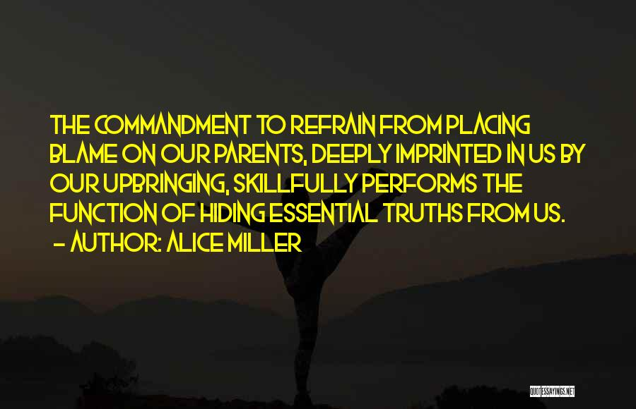 Socially Active Quotes By Alice Miller
