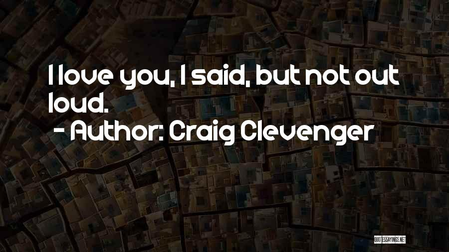 Socially Active Quotes By Craig Clevenger