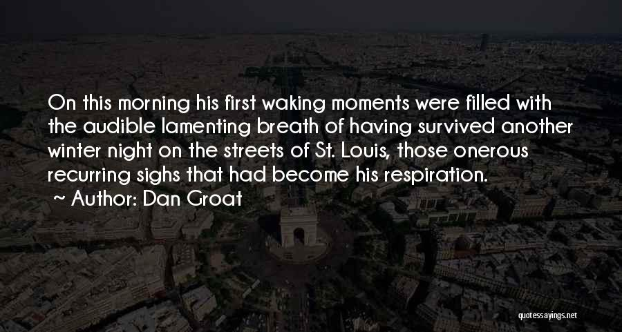Socially Active Quotes By Dan Groat