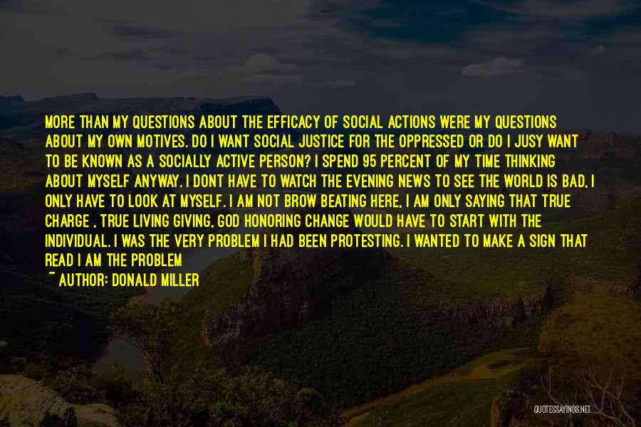 Socially Active Quotes By Donald Miller