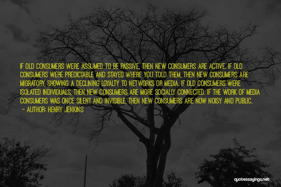 Socially Active Quotes By Henry Jenkins
