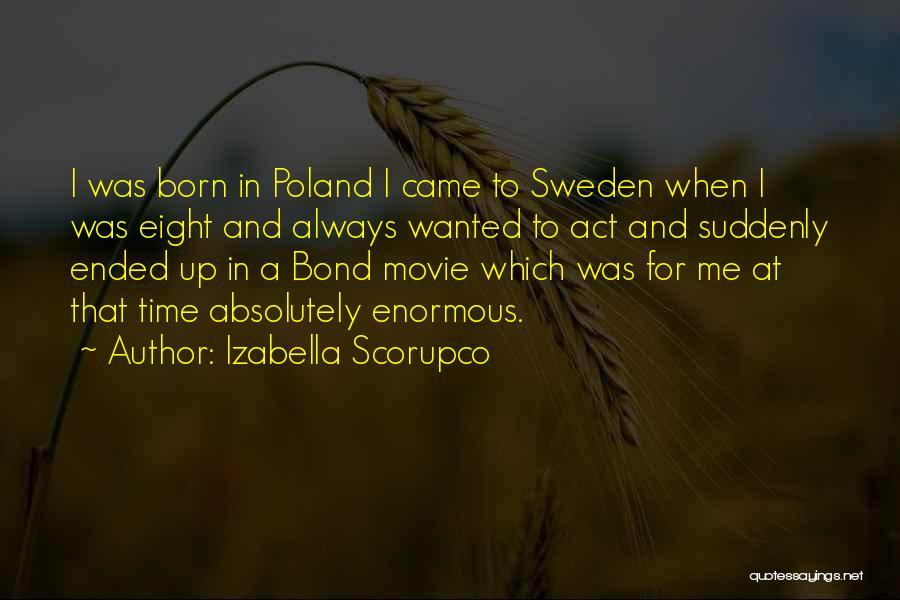 Socially Active Quotes By Izabella Scorupco