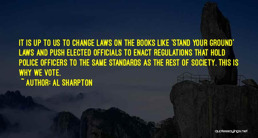 Society And Change Quotes By Al Sharpton