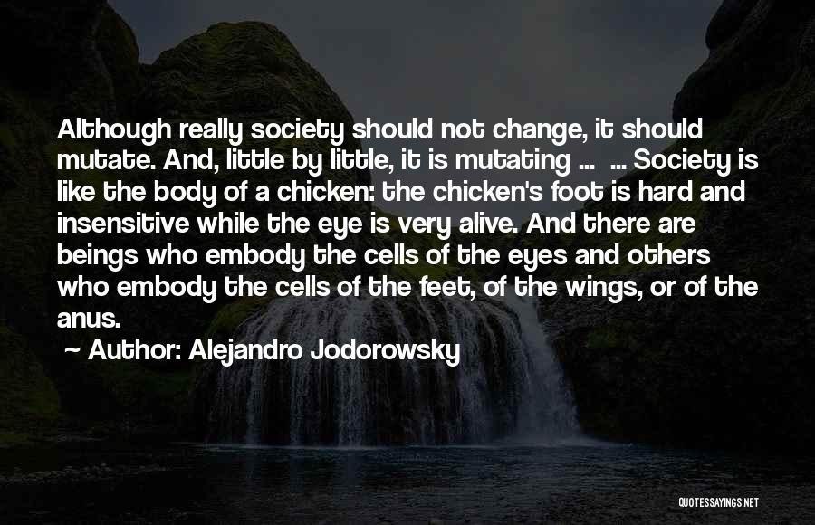 Society And Change Quotes By Alejandro Jodorowsky