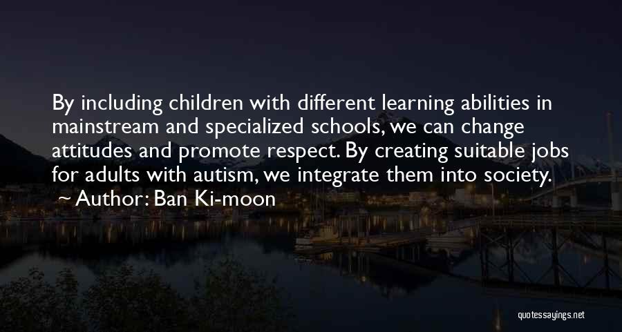 Society And Change Quotes By Ban Ki-moon