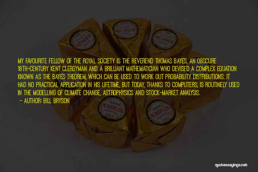 Society And Change Quotes By Bill Bryson