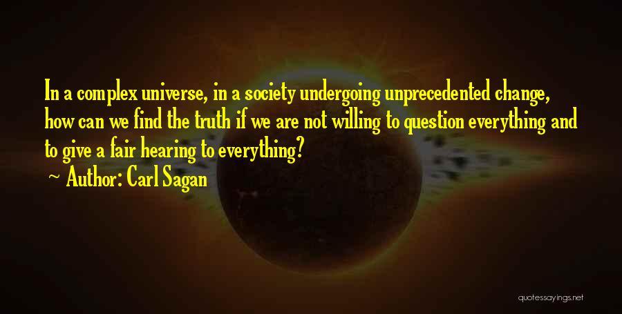Society And Change Quotes By Carl Sagan