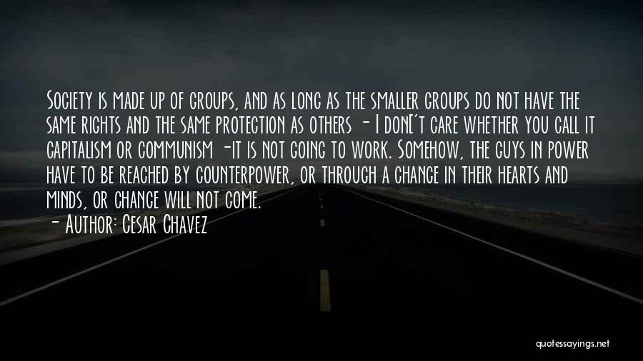 Society And Change Quotes By Cesar Chavez