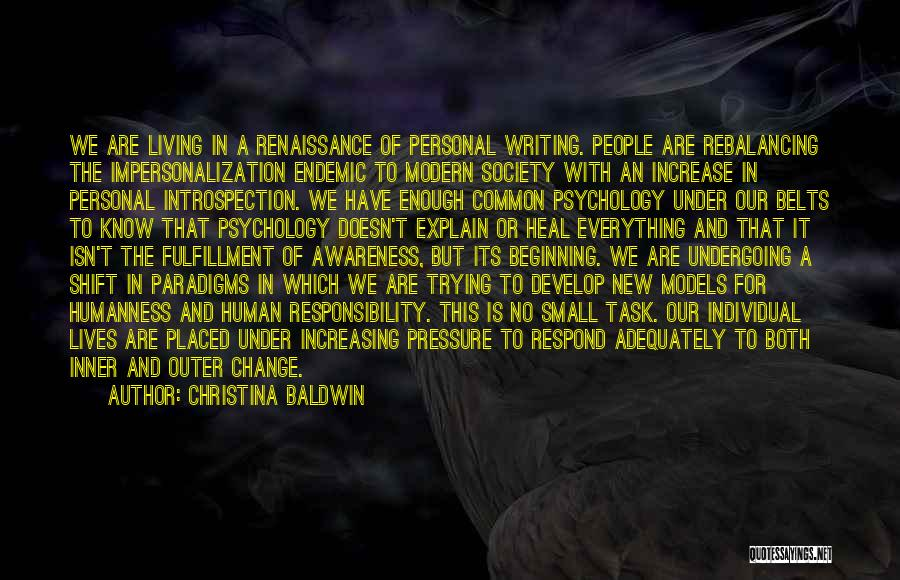Society And Change Quotes By Christina Baldwin