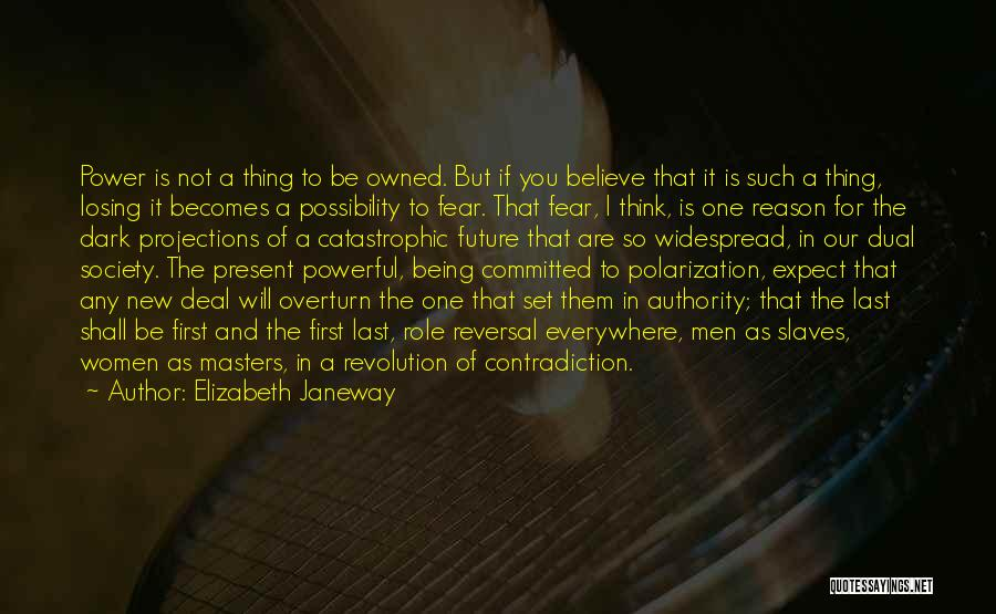 Society And Change Quotes By Elizabeth Janeway