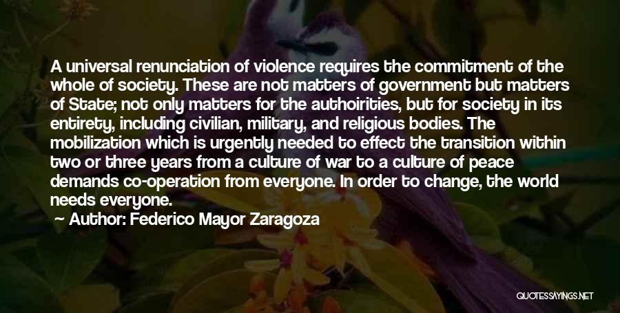 Society And Change Quotes By Federico Mayor Zaragoza