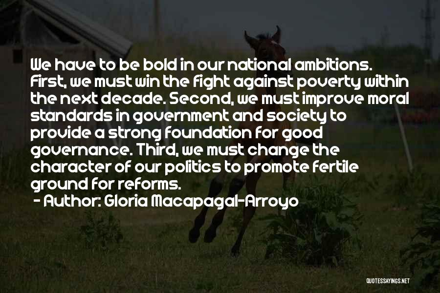 Society And Change Quotes By Gloria Macapagal-Arroyo