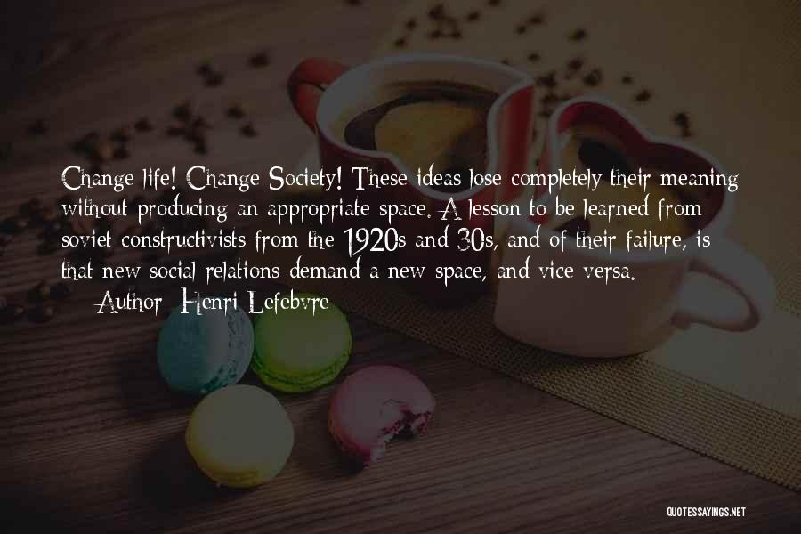 Society And Change Quotes By Henri Lefebvre
