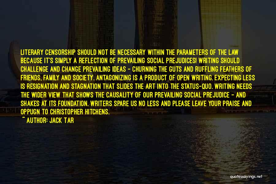 Society And Change Quotes By Jack Tar