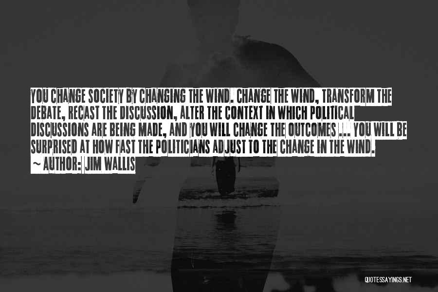 Society And Change Quotes By Jim Wallis