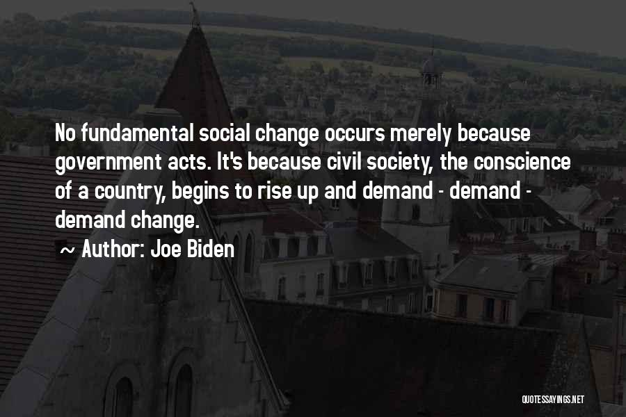 Society And Change Quotes By Joe Biden