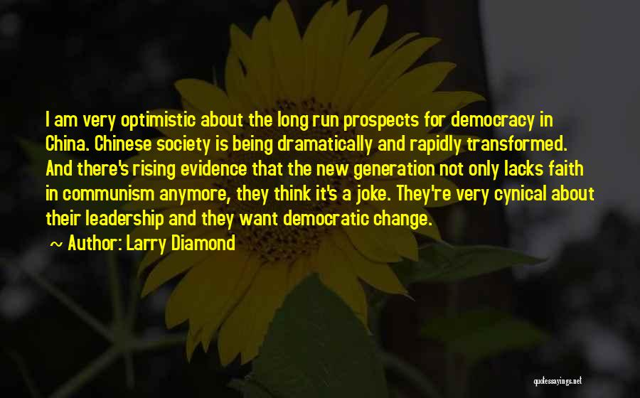 Society And Change Quotes By Larry Diamond