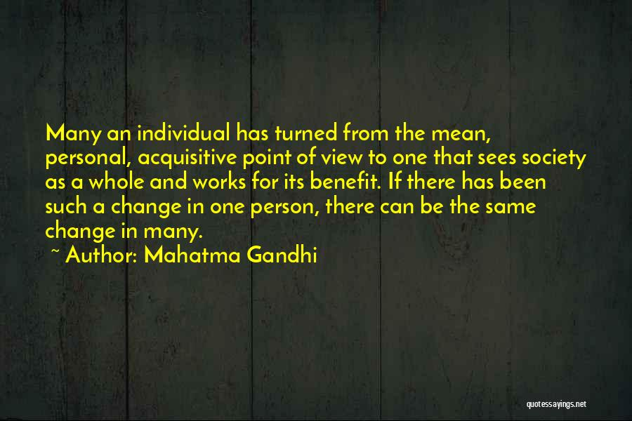 Society And Change Quotes By Mahatma Gandhi