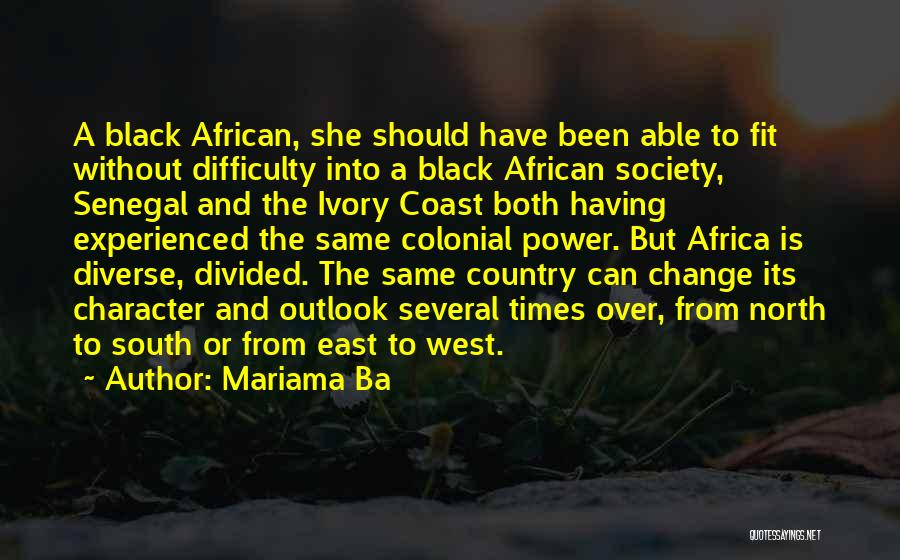 Society And Change Quotes By Mariama Ba