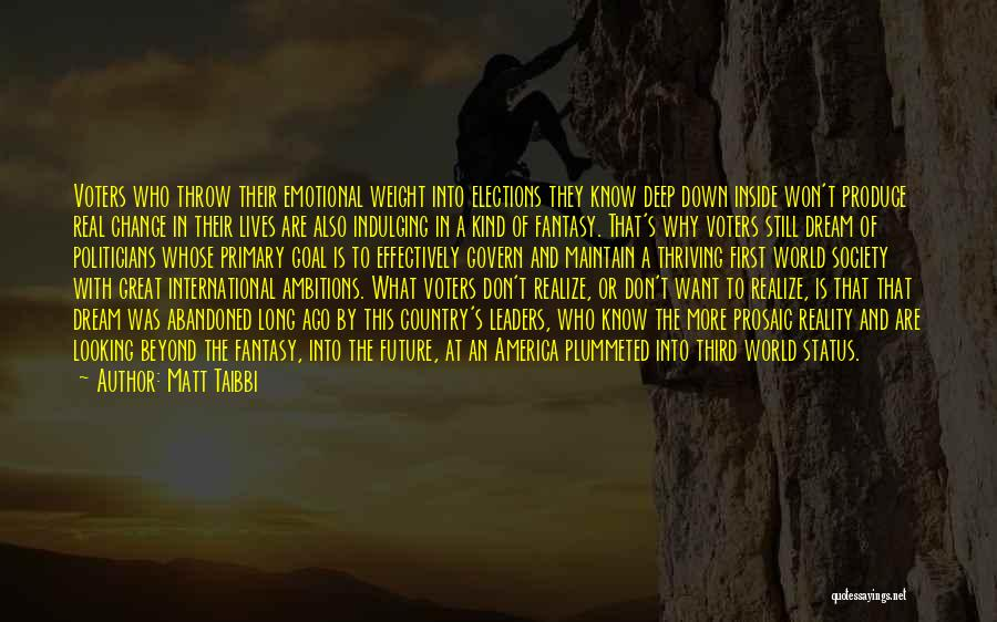 Society And Change Quotes By Matt Taibbi