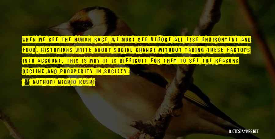 Society And Change Quotes By Michio Kushi