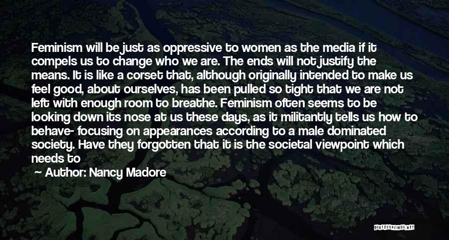 Society And Change Quotes By Nancy Madore