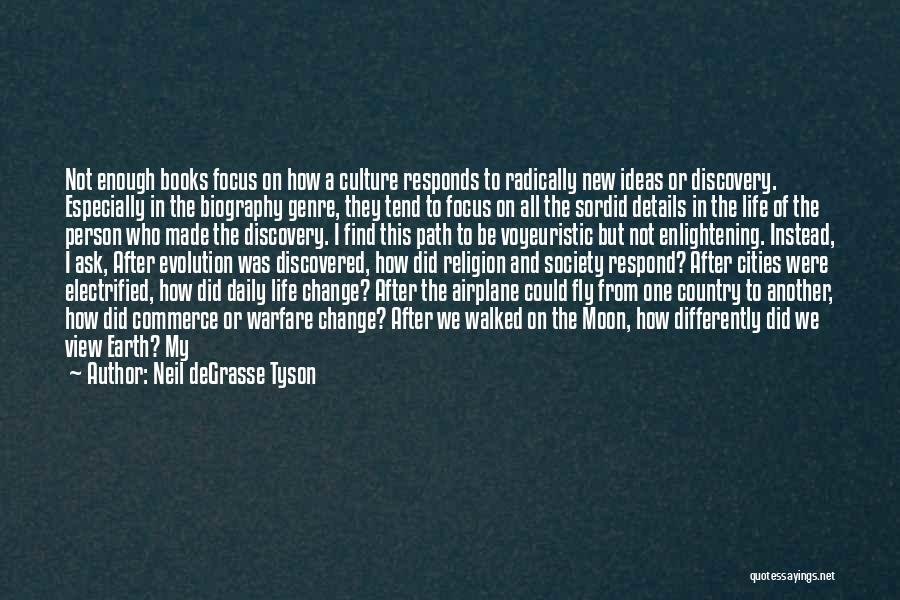 Society And Change Quotes By Neil DeGrasse Tyson