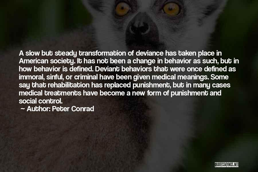 Society And Change Quotes By Peter Conrad