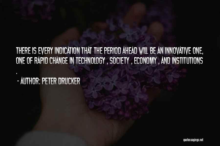 Society And Change Quotes By Peter Drucker