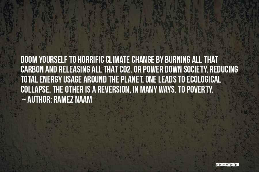 Society And Change Quotes By Ramez Naam