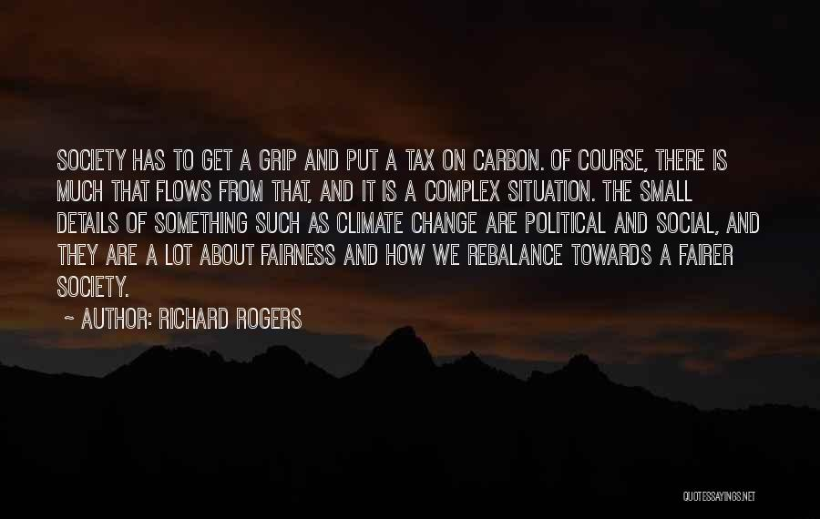 Society And Change Quotes By Richard Rogers