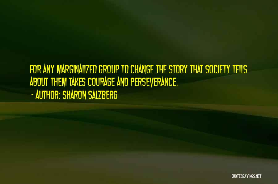 Society And Change Quotes By Sharon Salzberg