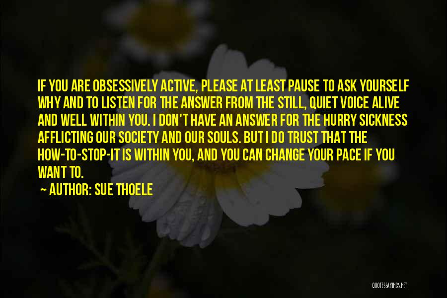 Society And Change Quotes By Sue Thoele