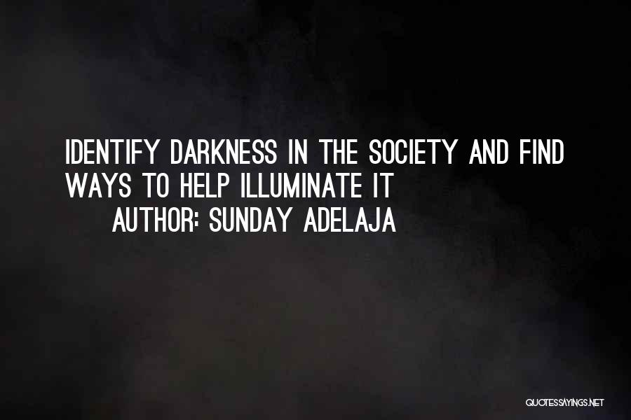Society And Change Quotes By Sunday Adelaja