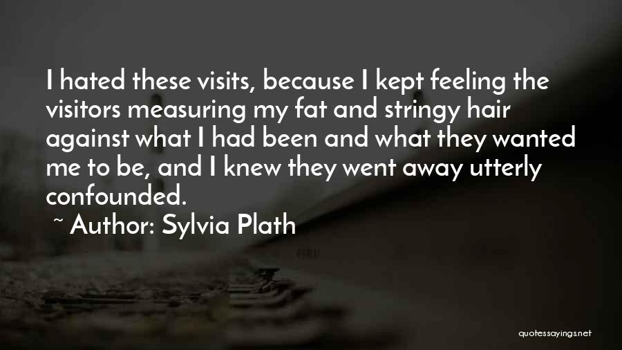 Society And Change Quotes By Sylvia Plath