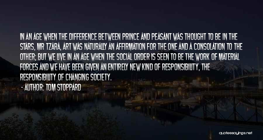 Society And Change Quotes By Tom Stoppard