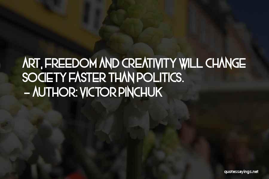 Society And Change Quotes By Victor Pinchuk
