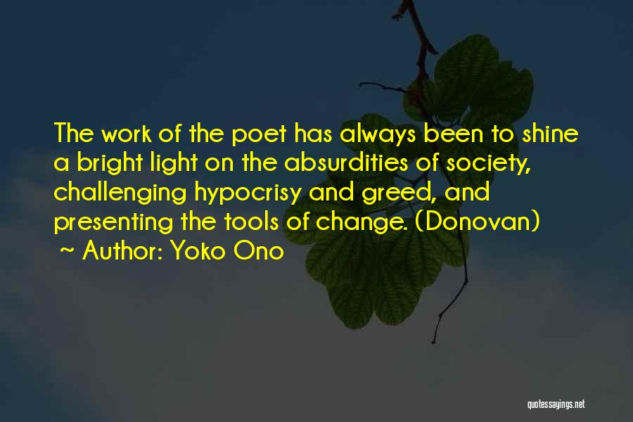 Society And Change Quotes By Yoko Ono