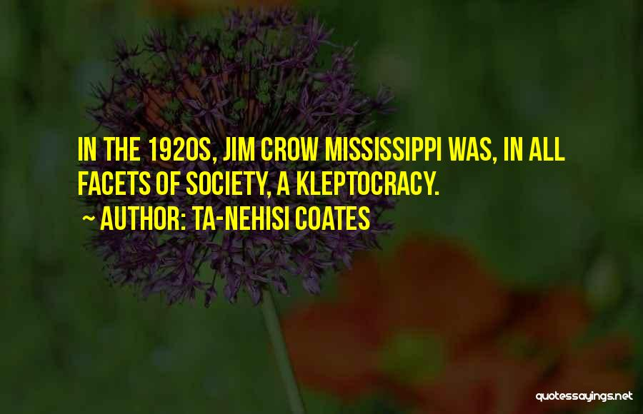 Society In The 1920s Quotes By Ta-Nehisi Coates