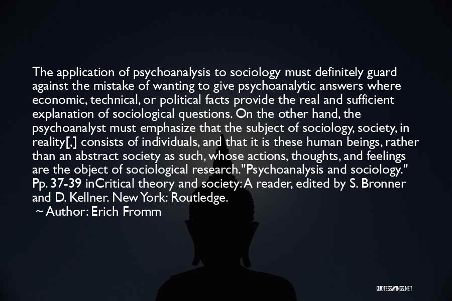 Sociological Theory Quotes By Erich Fromm