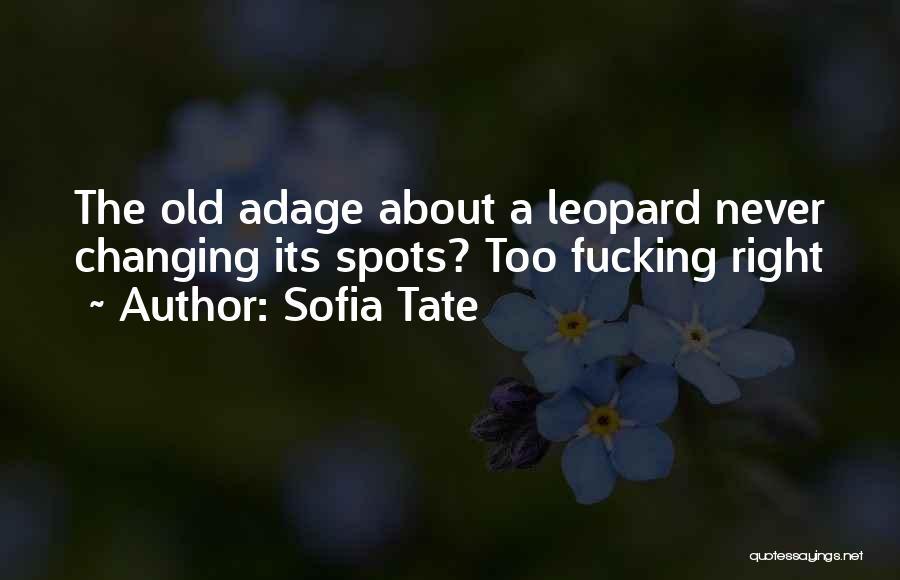 Sofia Tate Quotes 1184970