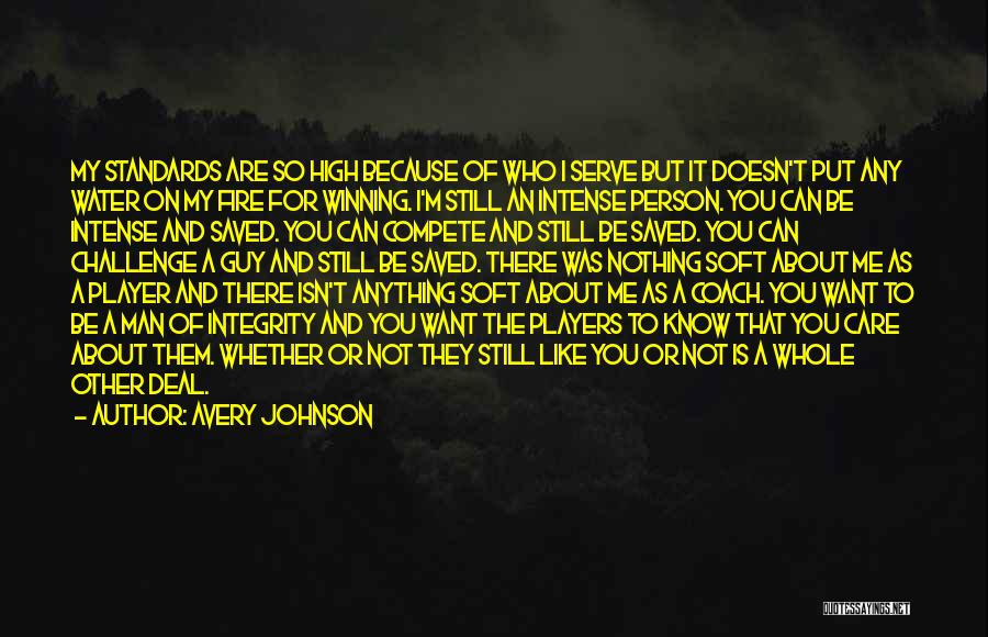 Soft Serve Quotes By Avery Johnson