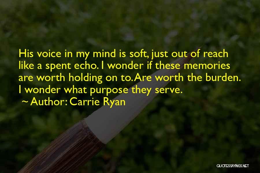 Soft Serve Quotes By Carrie Ryan