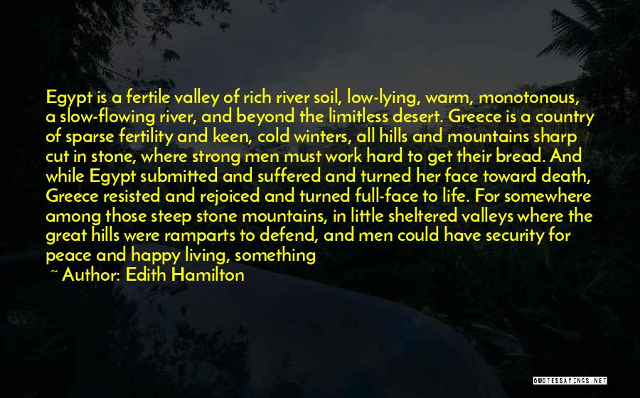 Soil Fertility Quotes By Edith Hamilton
