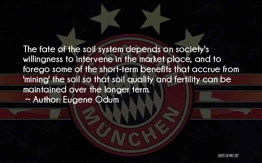 Soil Fertility Quotes By Eugene Odum