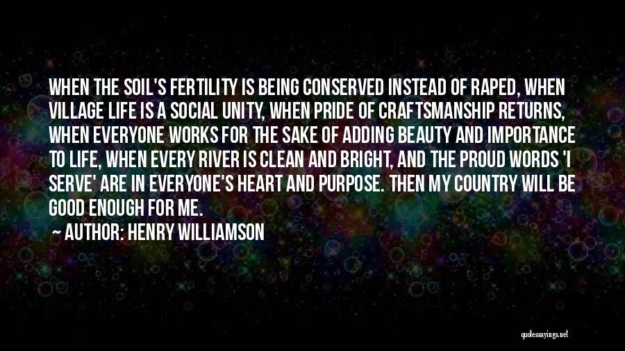 Soil Fertility Quotes By Henry Williamson