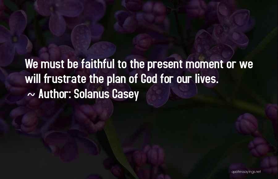 Solanus Casey Quotes 956555
