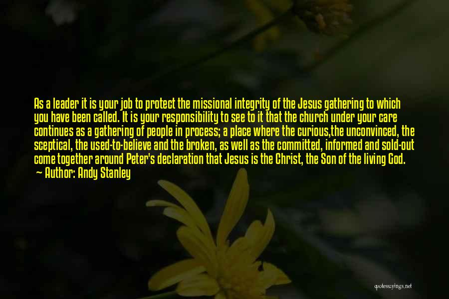 Sold Out To God Quotes By Andy Stanley