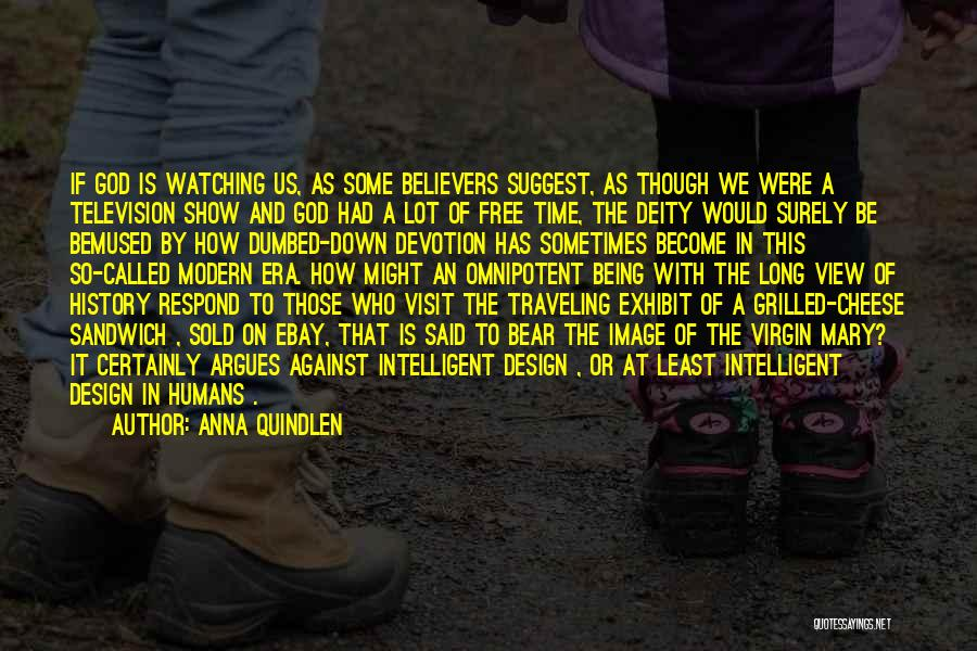Sold Out To God Quotes By Anna Quindlen